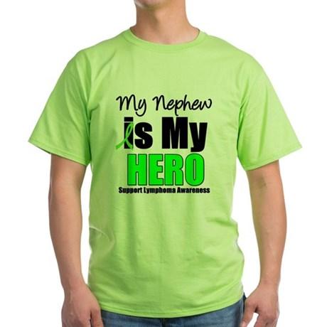 Lymphoma Hero (Nephew) Green T-Shirt