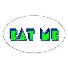 Eat Me (Retro) Oval Bumper Stickers