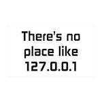 No Place Like 127.0.0.1 38.5 x 24.5 Wall Peel