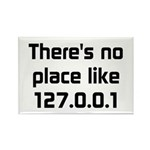 No Place Like 127.0.0.1 Rectangle Magnet (100 pack