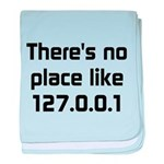 No Place Like 127.0.0.1 baby blanket