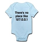 No Place Like 127.0.0.1 Infant Bodysuit