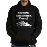 Vada a bordo,cazzo! Hoodie