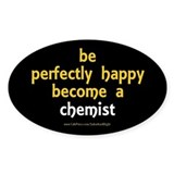 &quot;Perfectly Happy Chemist&quot; Decal