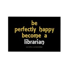 """""""Perfectly Happy Librarian"""" Rectangle Magnet"""