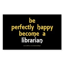 """Perfectly Happy Librarian"" Decal"