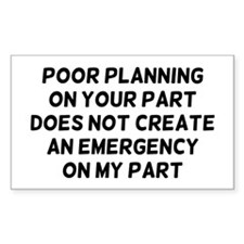 Poor Planning Stickers