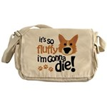 It's So Fluffy I'm Gonna Die Messenger Bag