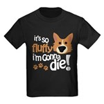 It's So Fluffy I'm Gonna Die Kids Dark T-Shirt