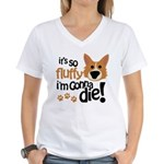 It's So Fluffy I'm Gonna Die Women's V-Neck T-Shir