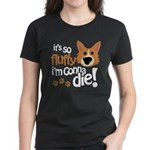 It's So Fluffy I'm Gonna Die Women's Dark T-Shirt