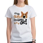 It's So Fluffy I'm Gonna Die Women's T-Shirt