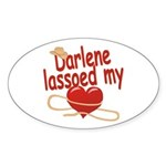 Darlene Lassoed My Heart Sticker (Oval)