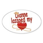 Dianne Lassoed My Heart Sticker (Oval)