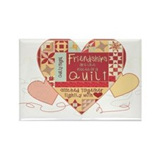 Friendships are like Quilts i Rectangle Magnet (10