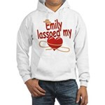 Emily Lassoed My Heart Hooded Sweatshirt