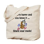 Share Your Meds Tote Bag