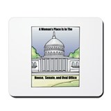 Woman's Place Mousepad