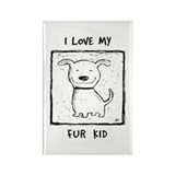 I Love My Fur Kid (b&w) Rectangle Magnet (10 pack)