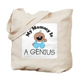 My Mommy Is A GENIUS (boy2) Tote Bag