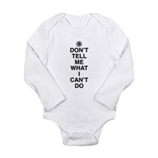 Don't Tell Me What I Can't Do Onesie Romper Suit