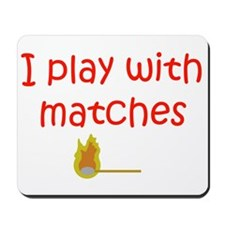 Matches Mousepad
