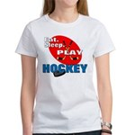 Eat Sleep Play Hockey Women's T-Shirt