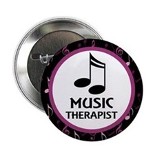 "Music Therapist Gift 2.25"" Button"