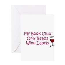 My book club only reads wine Greeting Card
