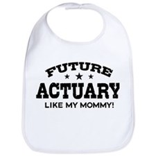 Future Actuary Like My Mommy Bib
