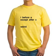 I Before E Weird T