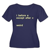 I Before E Weird Women's Plus Size Scoop Neck Dark