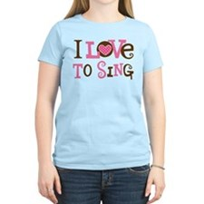 I Love To Sing T-Shirt