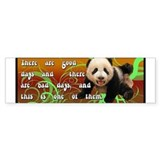 Good day Bad Day Panda Bumper Sticker
