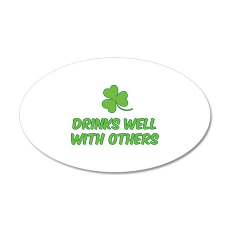 Drinks well with others 38.5 x 24.5 Oval Wall Peel