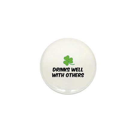 Drinks well with others Mini Button