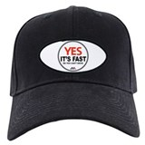 Yes Its Fast! Baseball Cap
