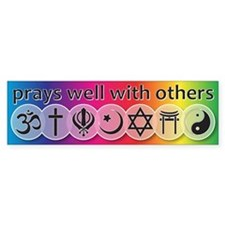 Prays Well With Others Car Sticker