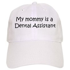 Mommy is a Dental Assistant Baseball Cap