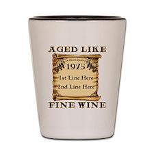Fine Wine 1975 Shot Glass