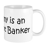 Mommy is a Investment Banker Mug