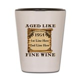 Fine Wine 1954 Shot Glass
