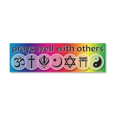 Prays Well With Others Car Magnet 10 x 3