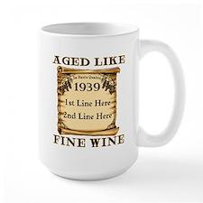 Fine Wine 1939 Mug