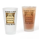 Fine Wine 1935 Drinking Glass