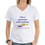 I love someone with Autism Women's V-Neck T-Shirt