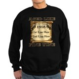 Fine Wine 1918 Sweatshirt