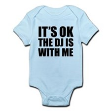 The dj is with me Infant Bodysuit