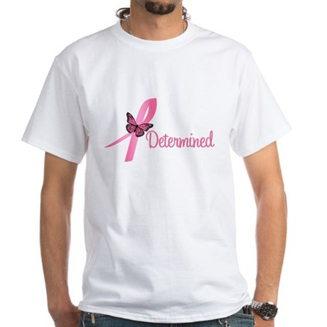 Breast Cancer Determined White T-Shirt