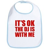 The dj is with me Bib